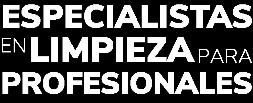 Limpieza para profesionales